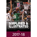 2017-18 Basketball Simplified & Illustrated