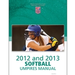 2012-2013 Softball Umpires Manual (November 2011)