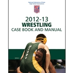 2012-2013 Wrestling Case Book & Manual (Due In Stock August 2012)