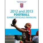 2012-2013 Football Officials Manual (Due In Stock June 2012)