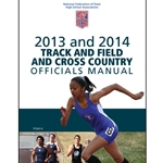 2013-2014 Track & Field Officials Manual (Due In Stock November 2012)