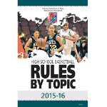 2015-16 Basketball Rules by Topic