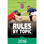 2018 Baseball Rules by Topic